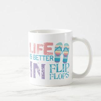La vida es mejor en flips-flopes taza de café
