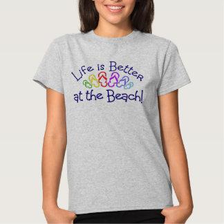 La vida es mejor en la playa camisas