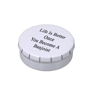 La vida es mejor una vez que usted hace Banjoist Frascos De Dulces