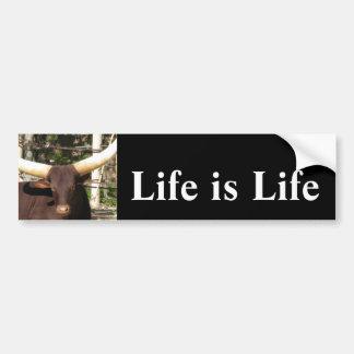 La vida es pegatina para el parachoques     de la  pegatina para auto
