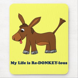 La vida es ridícula (redonkulous a redonkeylous) mouse pads