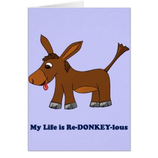 La vida es ridícula (redonkulous a redonkeylous) tarjeta pequeña
