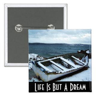La vida es solamente un botón ideal