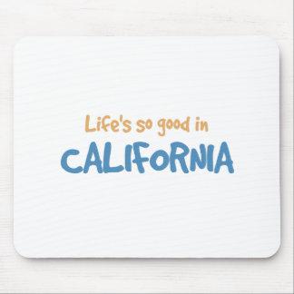 La vida es tan buena en California Alfombrilla De Raton