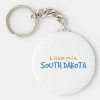 La vida es tan buena en Dakota del Sur Llaveros