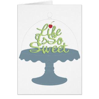 ¡La vida es tan dulce! Tarjeta De Felicitación