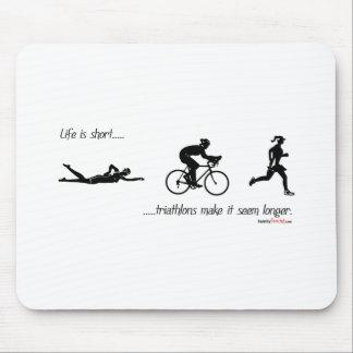 La vida es… triathlons cortos hace que parece más  alfombrilla de raton