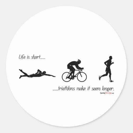 La vida es… triathlons cortos hace que parece más pegatinas redondas