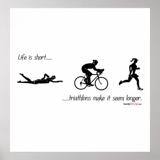 La vida es… triathlons cortos hace que parece más  póster