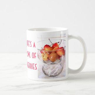 La vida es un cuenco de taza de las cerezas