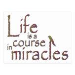 La vida es un curso en milagros tarjeta postal