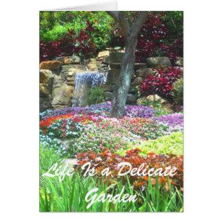 La vida es un jardín delicado consigue la tarjeta