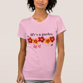 La vida es un jardín camiseta