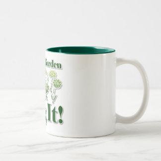 La vida es un jardín taza de café
