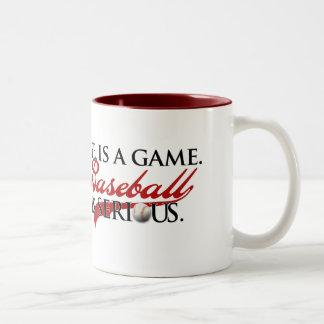La vida es un juego, béisbol es seria taza de dos tonos