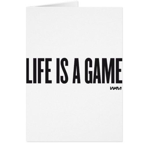La vida es un juego tarjeta de felicitación