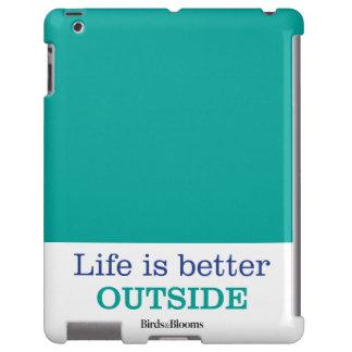 La vida es un mejor exterior funda para iPad