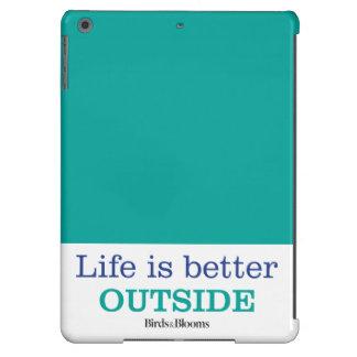 La vida es un mejor exterior funda para iPad air