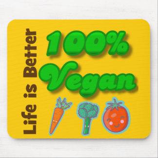 La vida es un mejor vegano del 100 por ciento tapete de raton