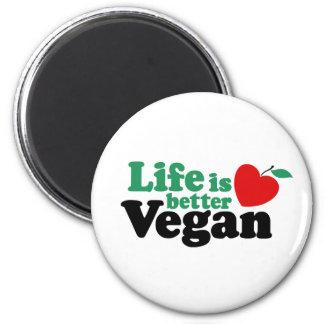 La vida es un mejor vegano imán redondo 5 cm