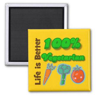 La vida es un mejor vegetariano del 100 por ciento imán cuadrado