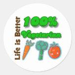 La vida es un mejor vegetariano del 100 por ciento pegatina redonda