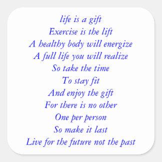 La vida es un poema del regalo pegatina cuadrada