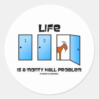 La vida es un problema de Monty Pasillo (tres Etiqueta Redonda