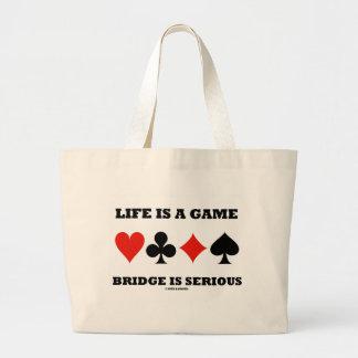 La vida es un puente del juego es seria (cuatro ju bolsa tela grande