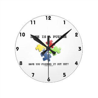 ¿La vida es un rompecabezas le tiene entendido le  Reloj Redondo Mediano
