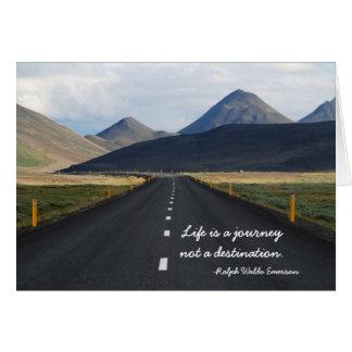 La vida es un viaje no una tarjeta de felicitación