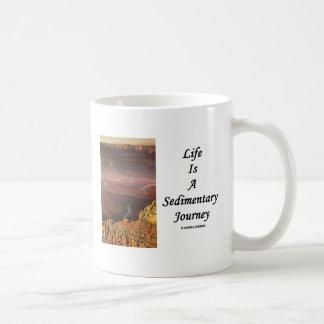 La vida es un viaje sedimentario (el Gran Cañón) Taza De Café