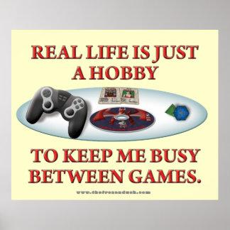 La vida es una afición entre los juegos póster