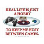 La vida es una afición entre los juegos tarjeta postal