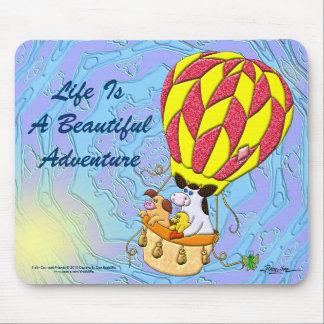 La vida es una aventura hermosa alfombrillas de ratones