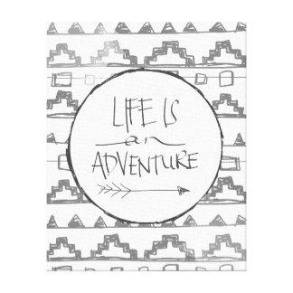 La vida es una aventura impresión de lienzo