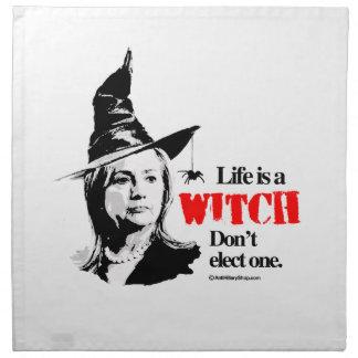 La vida es una bruja no elige uno servilletas