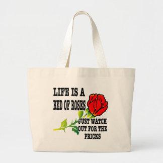 La vida es una cama de rosas tiene cuidado para lo bolsas lienzo