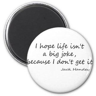 La vida es una cita grande del chiste iman de nevera