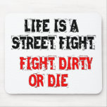 La vida es una lucha de la lucha de la calle sucia tapete de raton