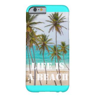 La vida es una playa, caso del iPhone 6 Funda De iPhone 6 Barely There