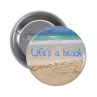 La vida es una playa pin redondo de 2 pulgadas