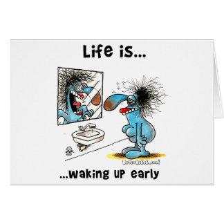 La vida está despertando temprano tarjeta