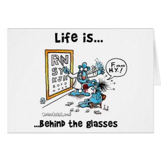 La vida está detrás de los vidrios tarjeta de felicitación