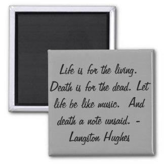 La vida está para el vivo… imán cuadrado