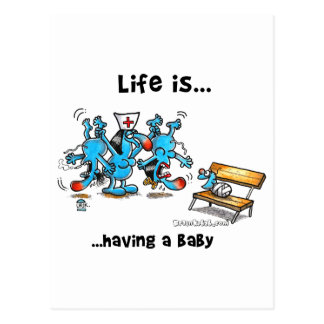 La vida está teniendo un bebé tarjeta postal
