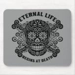 La vida eterna comienza en la muerte alfombrillas de raton