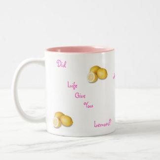 ¿La vida le dio los limones? Ningunas Taza De Dos Tonos