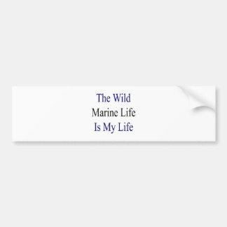 La vida marina salvaje es mi vida etiqueta de parachoque