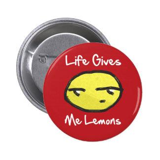 La vida me da el botón de los limones pins